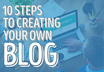 10 steps to creating your own blog