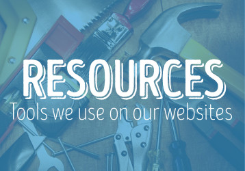 Resources - the tools we use on our websites