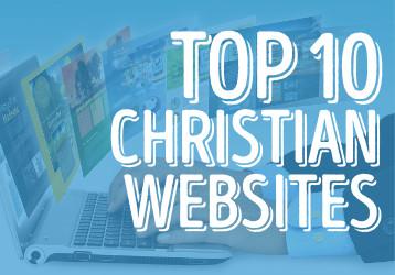 Top 10 Christian Websites
